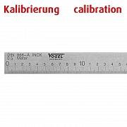 Kalibrierung Präzisions-Stahllineal DIN 866